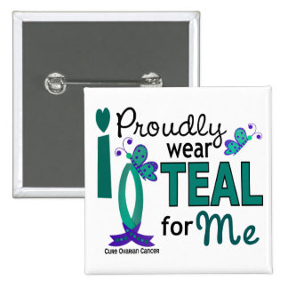I Wear Teal For Me 27 Ovarian Cancer Pinback Button