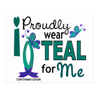 I Wear Teal For Me 27 Ovarian Cancer Postcard