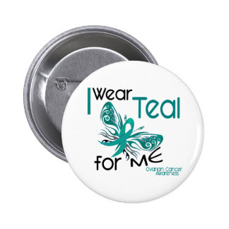 I Wear Teal For ME 45 Ovarian Cancer 2 Inch Round Button