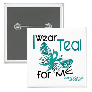 I Wear Teal For ME 45 Ovarian Cancer 2 Inch Square Button