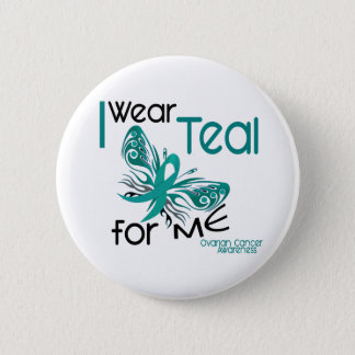 I Wear Teal For ME 45 Ovarian Cancer Pinback Button