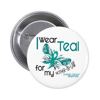I Wear Teal For Mother-In-Law 45 Ovarian Cancer Button