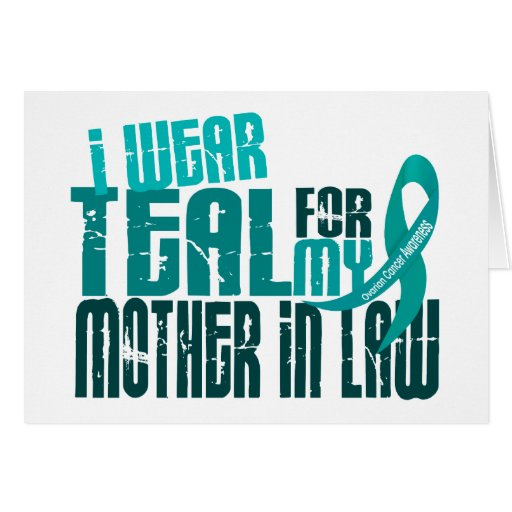 I Wear Teal For Mother-In-Law 6.4 Ovarian Cancer Greeting Card