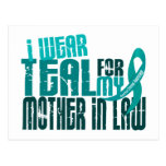 I Wear Teal For Mother-In-Law 6.4 Ovarian Cancer Postcard
