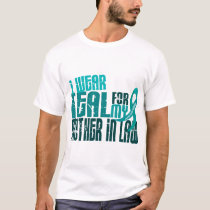 I Wear Teal For Mother-In-Law 6.4 Ovarian Cancer T-Shirt