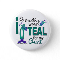 I Wear Teal For My Aunt 27 Ovarian Cancer Button