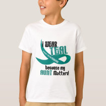 I Wear Teal For My Aunt 33 OVARIAN CANCER T-Shirts