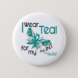 I Wear Teal For My Aunt 45 Ovarian Cancer Pinback Button