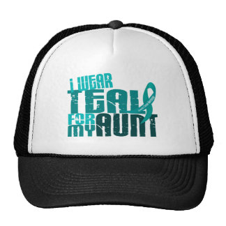 I Wear Teal For My Aunt 6.4 Ovarian Cancer Trucker Hat
