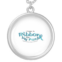 I Wear Teal For My Aunt Ovarian Cancer Awareness Silver Plated Necklace