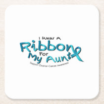 I Wear Teal For My Aunt Ovarian Cancer Awareness Square Paper Coaster