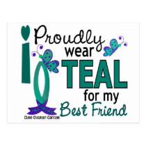 I Wear Teal For My Best Friend 27 Ovarian Cancer Postcard