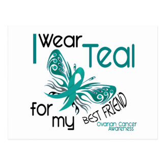I Wear Teal For My Best Friend 45 Ovarian Cancer Postcard