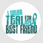 I Wear Teal For My Best Friend 6.4 Ovarian Cancer Stickers