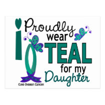 I Wear Teal For My Daughter 27 Ovarian Cancer Postcard