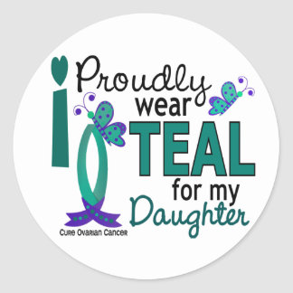 I Wear Teal For My Daughter 27 Ovarian Cancer Sticker