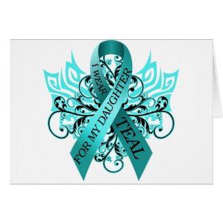 I Wear Teal for my Daughter.png Card