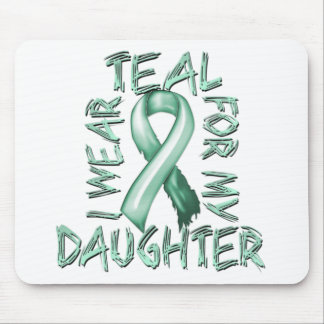 I Wear Teal for my Daughter.png Mouse Pad