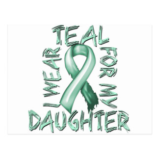 I Wear Teal for my Daughter.png Postcard