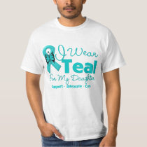 I Wear Teal For My Daughter Tee Shirt