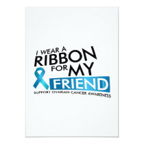 I Wear Teal For My Friend Ovarian Cancer Awareness Card