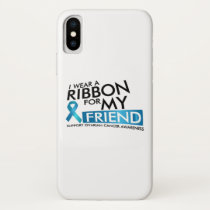 I Wear Teal For My Friend Ovarian Cancer Awareness iPhone X Case