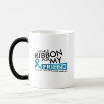 I Wear Teal For My Friend Ovarian Cancer Awareness Magic Mug