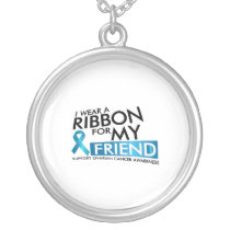 I Wear Teal For My Friend Ovarian Cancer Awareness Silver Plated Necklace