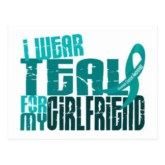 I Wear Teal For My Girlfriend 6.4 Ovarian Cancer Postcard
