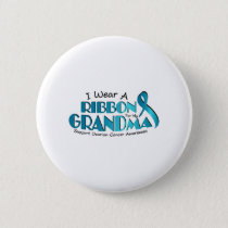 I Wear Teal For My Grandma Ovarian Cancer Awarenes Button