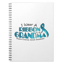 I Wear Teal For My Grandma Ovarian Cancer Awarenes Notebook