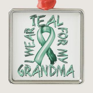 I Wear Teal for my Grandma.png Metal Ornament