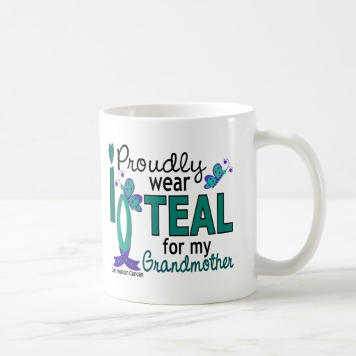 I Wear Teal For My Grandmother 27 Ovarian Cancer Mugs