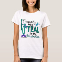 I Wear Teal For My Grandmother 27 Ovarian Cancer T-Shirt