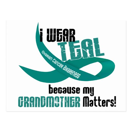 I Wear Teal For My Grandmother 33 T-Shirts & Gifts Postcard