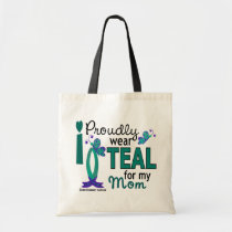 I Wear Teal For My Mom 27 Ovarian Cancer Tote Bag