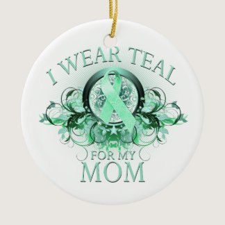 I Wear Teal for my Mom (floral).png Ceramic Ornament