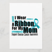 I Wear Teal For My Mom Ovarian Cancer Awareness