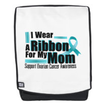 I Wear Teal For My Mom Ovarian Cancer Awareness Backpack