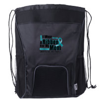 I Wear Teal For My Mom Ovarian Cancer Awareness Drawstring Backpack