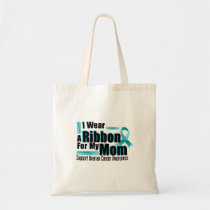 I Wear Teal For My Mom Ovarian Cancer Awareness Tote Bag