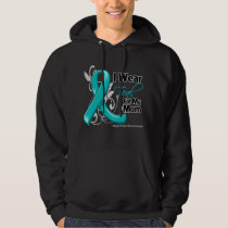 I Wear Teal For My Mom - Ovarian Cancer Hoodie