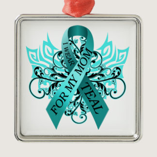 I Wear Teal for my Mom.png Metal Ornament