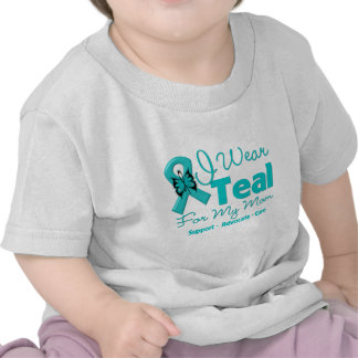 I Wear Teal For My Mom Tee Shirts