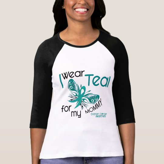 I Wear Teal For My Mommy 45 Ovarian Cancer T-Shirt