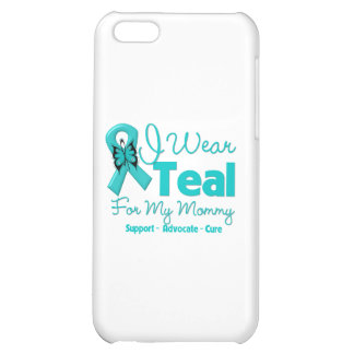 I Wear Teal For My Mommy Cover For iPhone 5C