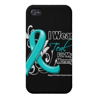 I Wear Teal For My Mommy - Ovarian Cancer iPhone 4 Covers