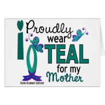 I Wear Teal For My Mother 27 Ovarian Cancer