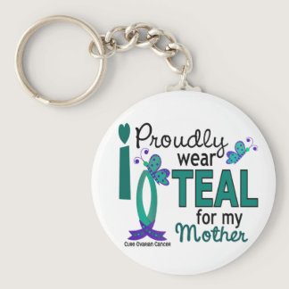 I Wear Teal For My Mother 27 Ovarian Cancer Keychain