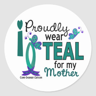 I Wear Teal For My Mother 27 Ovarian Cancer Sticker
